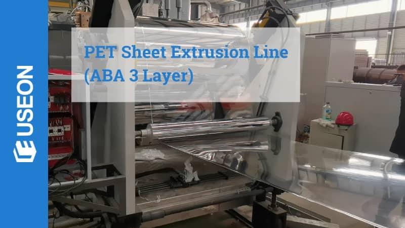 ABA 3 Layer PET Sheet Line